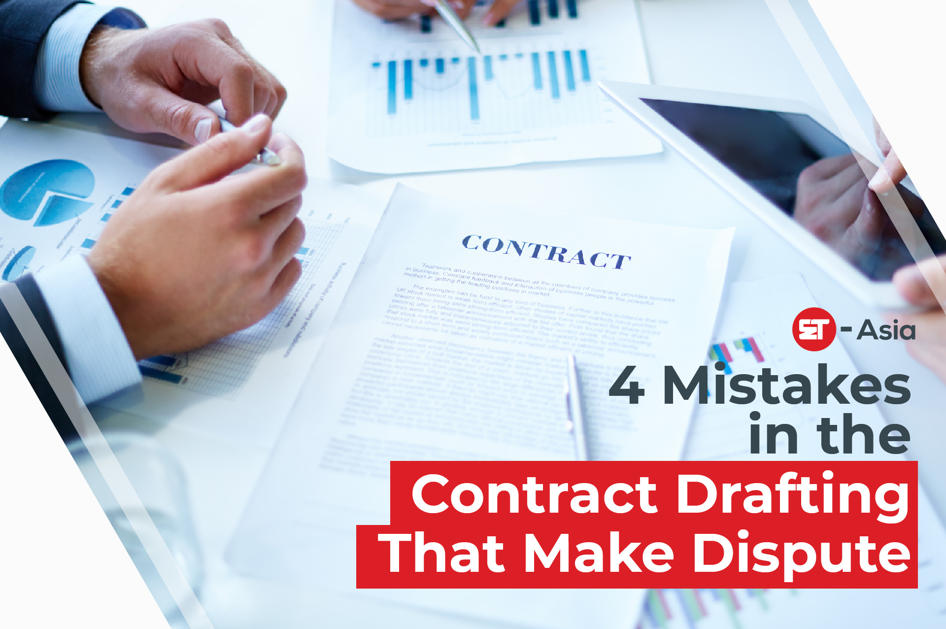 4 MISTAKES IN THE CONTRACT DRAFTING THAT MAKE DISPUTE