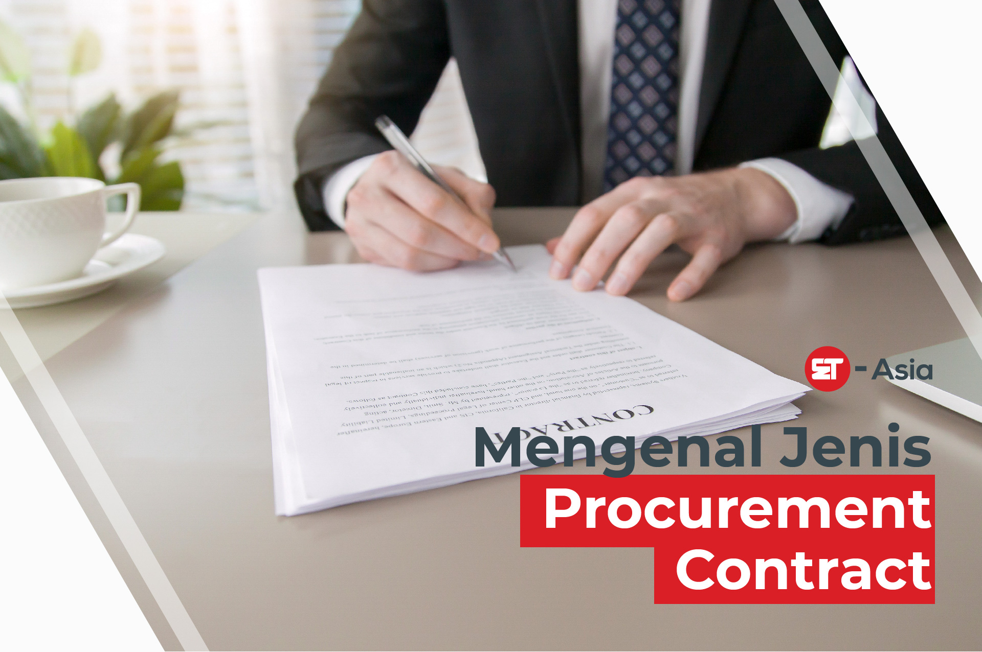 MENGENAL JENIS PROCUREMENT CONTRACT